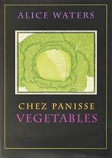 Chez Panisse Vegetables
