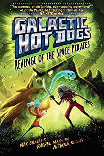 Galactic Hot Dogs 3: Revenge of the Space Pirates (3)
