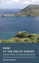 Mani. At the end of Europe: Culture Hikes in Continental Greece