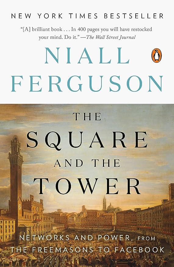 温度同志三The Square and the Tower: Networks and Power, from the Freemasons to Facebook (English Edition)