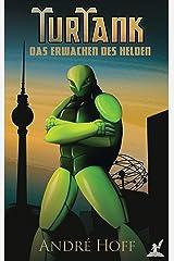 TurTank: Das Erwachen des Helden Kindle Ausgabe
