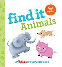 Find It Animals: Baby's First Puzzle Book (Highlights(TM) Find It Board Books)