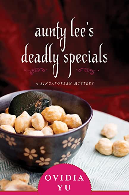 Aunty Lee's Deadly Specials: A Singaporean Mystery (English Edition)