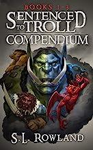 Sentenced to Troll Compendium: Books 1-3