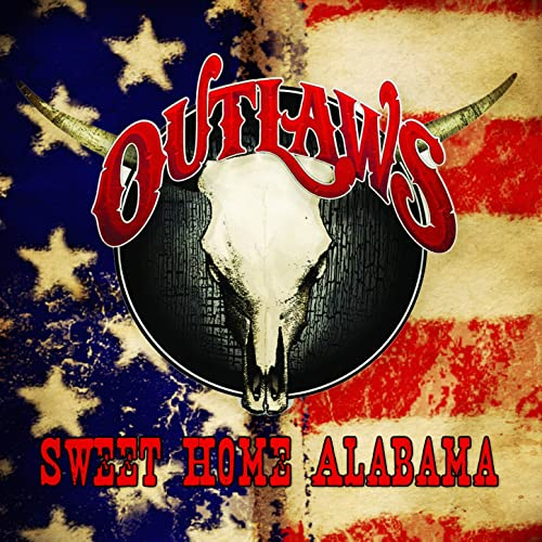 Sweet Home Alabama By The Outlaws On Amazon Music Amazon Com