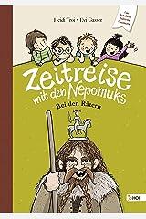 Zeitreise mit den Nepomuks: Bei den Rätern Kindle Ausgabe