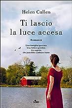 Ti lascio la luce accesa (Italian Edition)