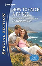 How to Catch a Prince (Royal Babies series Book 6)