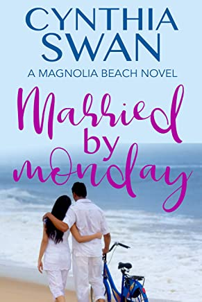 Married by Monday: A clean small town beach romance (Magnolia Beach Book 2) (English Edition)