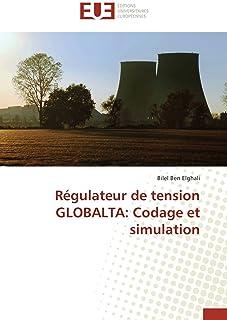 Régulateur de Tension Globalta: Codage Et Simulation (Omn.Univ.Europ.)