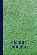 Fishing Journal: The small fishing Journal notebook for all your fishing expeditions - Geen leather effect