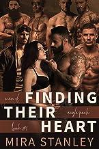 Finding Their Heart: A Reverse-Harem Romance (Men of Eagle Peak Book 1)