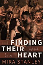 Finding Their Heart: A Reverse-Harem Romance (Men of Eagle Peak Book 1)