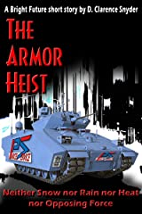 The Armor Heist (The Bright Future) Kindle Edition