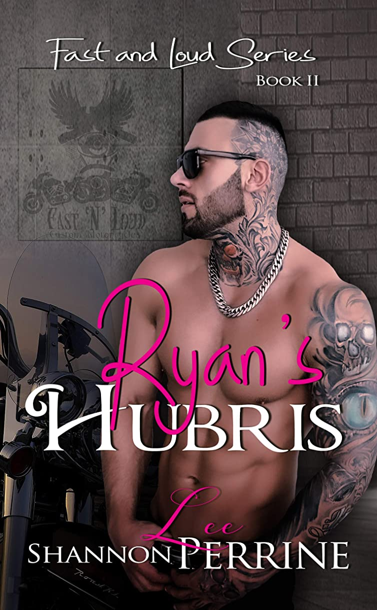 ウィザード北明示的にRyan's Hubris (Fast and Loud Book 2) (English Edition)