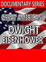 Great Americans: Dwight Eisenhower (Documentary Series)
