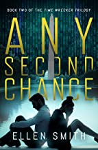 Any Second Chance (Time Wrecker Trilogy Book 2)