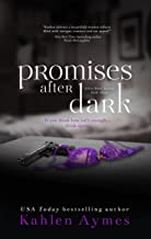 Promises After Dark, Book #3 in The After Dark Series: An Enemies to lovers, Contemporary Billionaire Romantic Suspense Series.