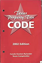 TEXAS PROPERTY TAX CODE, 2002 EDITION