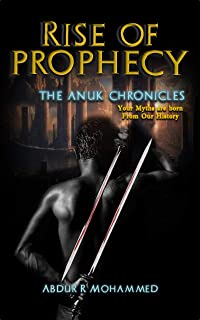 Rise of Prophecy (The Anuk Chronicles Book 1)