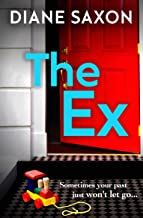 The Ex: A gripping new psychological thriller for 2021 (DS Jenna Morgan Book 4)
