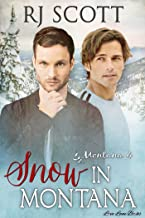 Snow in Montana (Montana Series Book 4)