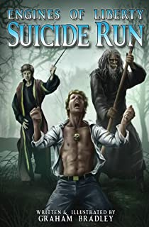 Suicide Run (Engines of Liberty Book 2)
