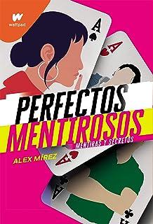 Perfectos mentirosos (Spanish Edition)
