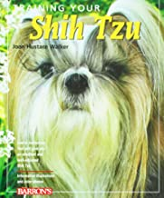 Training Your Shih Tzu (Training Your Dog Series)