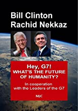 Hey, G7! WHAT'S THE FUTURE OF HUMANITY?: In cooperation  with the Leaders of the G7