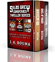 Silas Grey Religious Conspiracy Archaeological Thriller Collection: American God, Grail of Power, Templars Rising (Order of Thaddeus Collection Book 2)