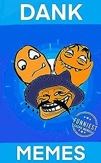 Dank Memes: XXL Clean Funny Infinity Memes 2019 (Clean Memes Book 5)