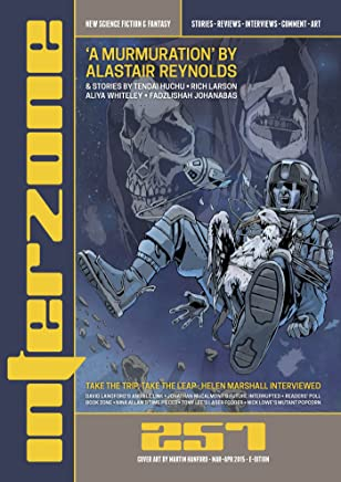 Interzone #257 Mar – Apr 2015 (Science Fiction and Fantasy Magazine) (English Edition)
