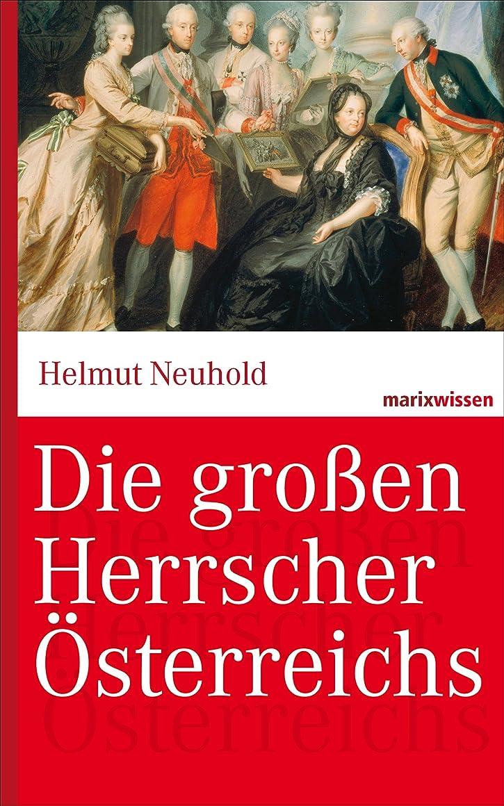 ズームインする近似アレイDie gro?en Herrscher ?sterreichs (marixwissen) (German Edition)