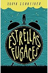 Estrellas fugaces (Spanish Edition) Kindle Edition
