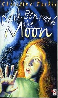 Dark Beneath The Moon (Red Fox Fiction)