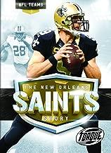The New Orleans Saints Story (NFL Teams)