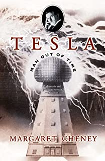 Tesla: Man Out of Time (English Edition)