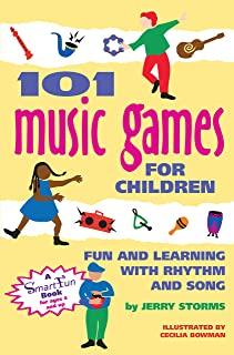 101 Music Games for Children: Fun and Learning with Rhythms and Songs