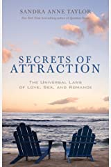 Secrets of Attraction: The Universal Laws of Love, Sex, and Romance Kindle Edition