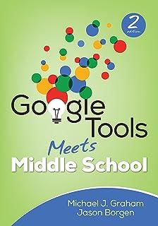 Google Tools Meets Middle School (Corwin Teaching Essentials)