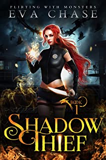 Shadow Thief (Flirting with Monsters Book 1) (English Edition)