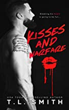 Kisses and Warfare: A Enemies to Lovers Standalone Romance.