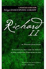 Richard II (Folger Shakespeare Library) Kindle Edition