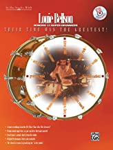 Louie Bellson -- Their Time Was the Greatest!: Louie Bellson Honors 12 Super-Drummers, Book & CD (In the Studio with Series)