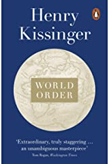 World Order: Reflections on the Character of Nations and the Course of History Kindle Edition
