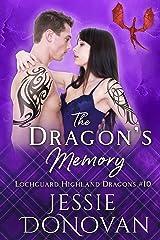 The Dragon's Memory (Lochguard Highland Dragons Book 10) Kindle Edition