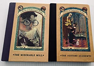 A Series of Unfortunate Events (Books 4 & 5) Book 4) The Austere Academy, Book 5) The Miserable Mill