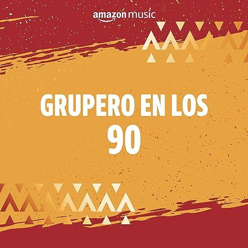 Grupero en los 90 de Mister Chivo, Los Acosta, Mandingo, Los ...