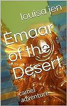 Emaar of the Desert: camel adventure